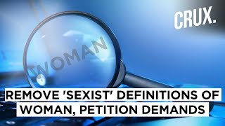 33,000 People Want Oxford Dictionary to Change its Definition of 'Woman'