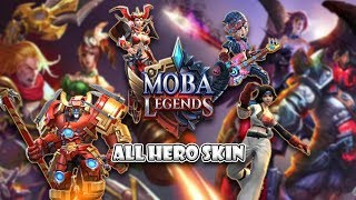 Moba Legends All Heroes and Skin Preview