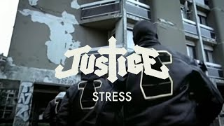 Justice Stress Official Video