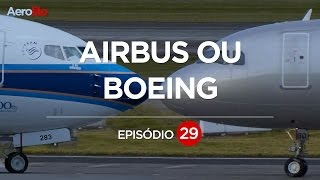 COMO SABER SE É BOEING OU AIRBUS EP. 29