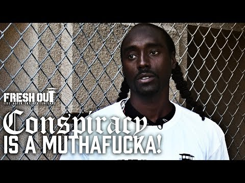 Conspiracy is a Muthaf@#ka! - Fresh Out: Life After The Penitentiary