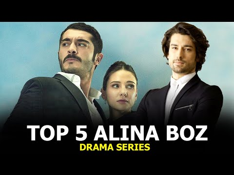 Top 5 Alina Boz Drama Series that you must watch 2021