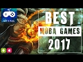 Best Moba Games for Android Ios 2017 Which is your favorite moba