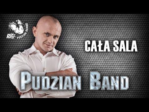 Cała Sala - Pudzian Band