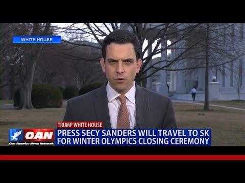 Press Secy Sanders Will Travel to S. Korea for Winter Olympics Closing Ceremony