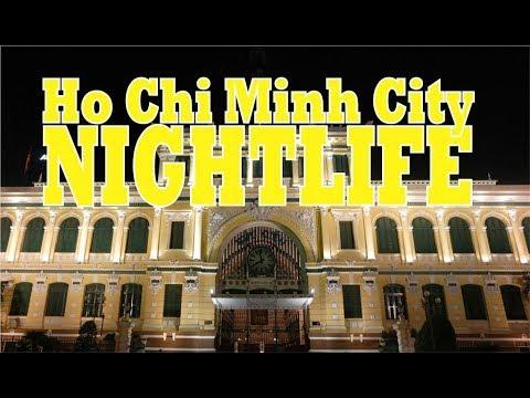 Indochina Trip : Nightlife in Ho chi minh City (Vietnam)