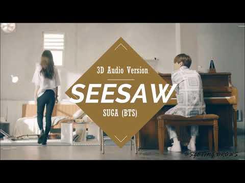 [3D Audio] BTS (방탄소년단) - Seesaw (Trivia 轉) SUGA [1 시간 / 1 HOUR LOOP]