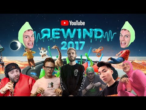 THE REAL YOUTUBE REWIND 2017 ft: pewdiepie, iDubbbzTV, RiceGum, h3h3, Keemstar, FilthyFrank