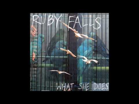 Ruby Falls - What She Does
