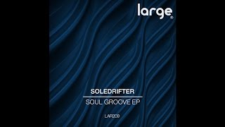 Soldrifter | You Know What | Large Music
