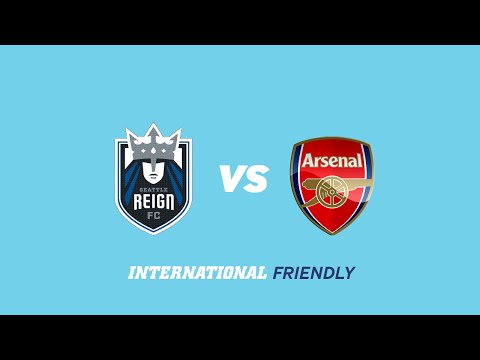 Seattle Reign FC vs. Arsenal Ladies FC