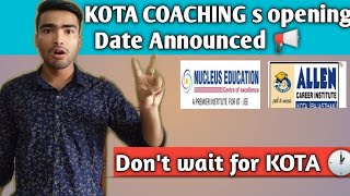 when Kota Institute s Restart 🤔 ||  Don't waste your precious time 🧐