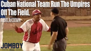 Cuban National team run the umpires off the field, a breakdown