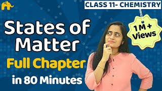 States of Matter - Class 11 Chemistry | Chapter 5 | One Shot
