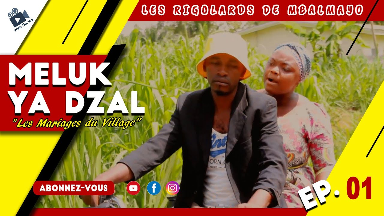 Download Les Rigolards de Mbalmayo - Meluk Ya Dzal (EP.1)   Mariages du Village