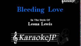 Bleeding Love (Karaoke) - Leona Lewis