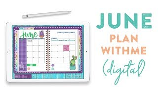 June, 2018 DIGITAL Plan With Me
