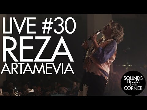 Sounds From The Corner : Live #30 Reza Artamevia