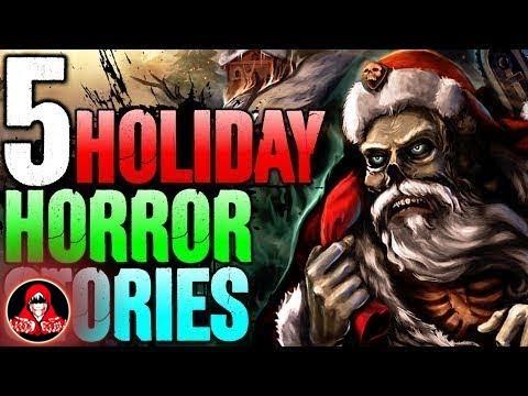 5 TRUE Holiday Horror Stories