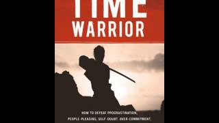 Time Warrior (AudioBook) - Do You Have Time for Your Success? Part 1