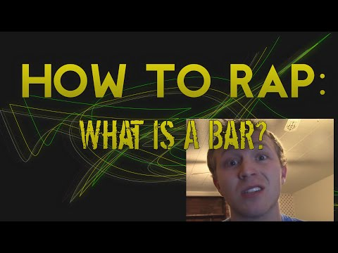 How To Rap - What is a Bar?