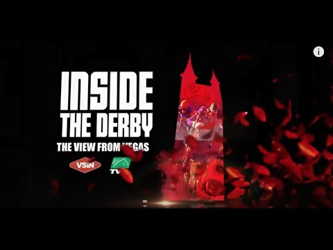 Inside The Derby: A View From Vegas, presented by VSiN & TVG