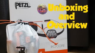 Petzl IKO Core Unboxing and breif overview. Light weight headlight for running, trails and camping