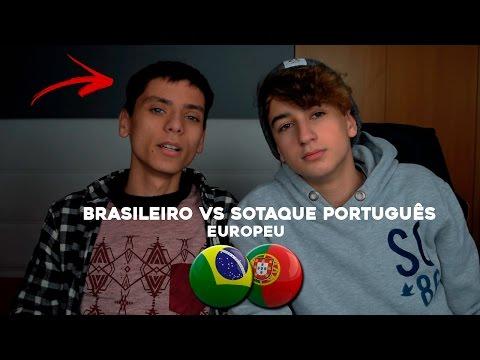 BRASILEIRO VS SOTAQUE PORTUGUÊS EUROPEU