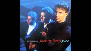 Johnny Hates Jazz   I Don