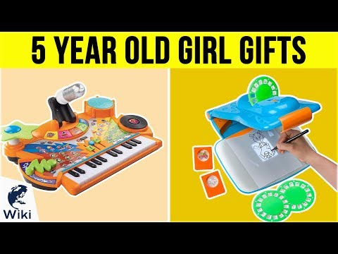10 Best 5 Year Old Girl Gifts 2019