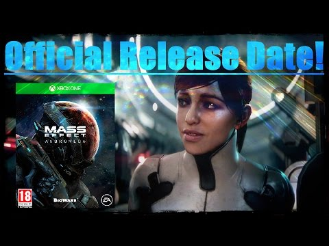 Mass Effect Andromeda: Official Release Date Announced ...