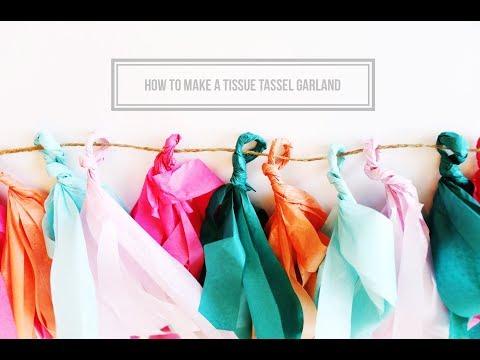 How to Make a Tissue Tassel Garland