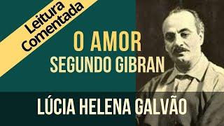 """Amor Segundo Gibran - Série """"O Profeta"""" II"""