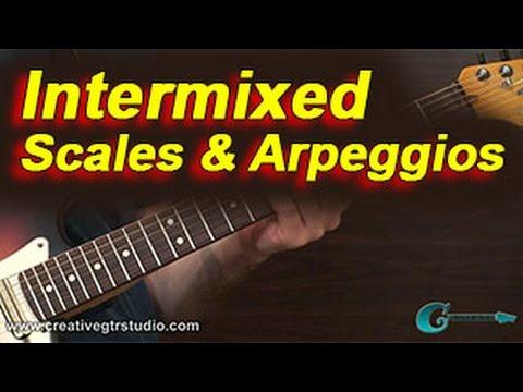 GUITAR THEORY: Intermixed Scales & Arpeggios