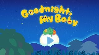 Good Night Baby Night Time Songs ♦ App Game For Kid By Baby Baby Channel