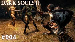 DARK SOULS 2 | #004 - Hüllen überall! | Let's Play Dark Souls (Deutsch/German)