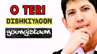 Youngistaan, O Teri , Dishkiyaoon - Full Movie Review