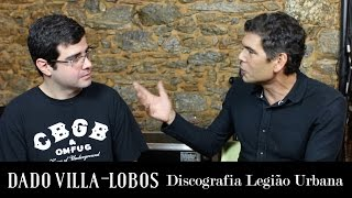 Dado Villa-Lobos analisa a discografia da Legião Urbana | Especial Legião Urbana | Alta Fidelidade