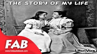 The Story Of My Life Full Audiobook By Helen KELLER By Biography & Autobiography Fiction