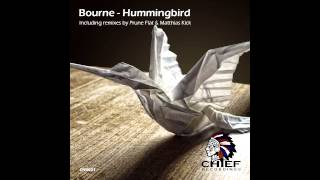 Bourne - Hummingbird (Prune Flat Remix) Preview