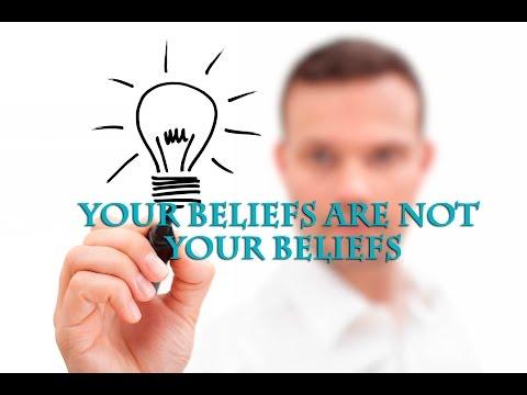 Your beliefs are not your beliefs