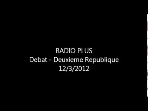 DEBAT 2EME REPUBLIQUE - Radio Plus