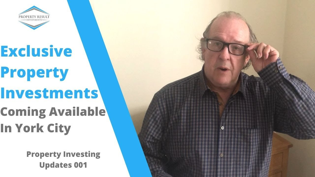 Exclusive Property Investments Coming Available In York City | Property Investing Updates 002