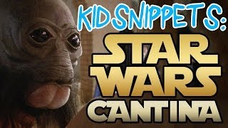 "Kid Snippets: ""Star Wars Cantina"" - May the 4th Be With You thumbnail"