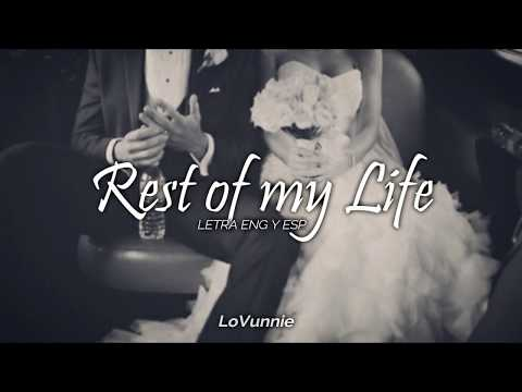 Rest of my Life, Bruno Mars   Letra Eng y Esp