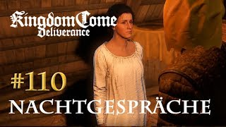 Let's Play Kingdom Come Deliverance #110: Nachtgespräche (Tag 55 / deutsch)