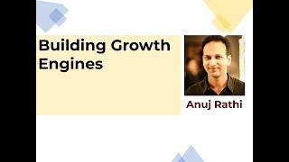 Building Growth Engines | Anuj Rathi | Expert Speak S01E07