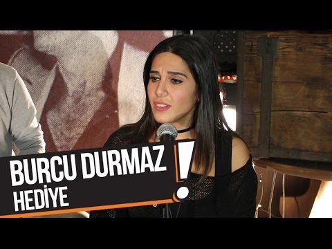 Burcu Durmaz - Hediye (B!P Akustik)