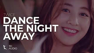 Download Twice - Dance the Night Away (3D Audio | + Download) Mp3