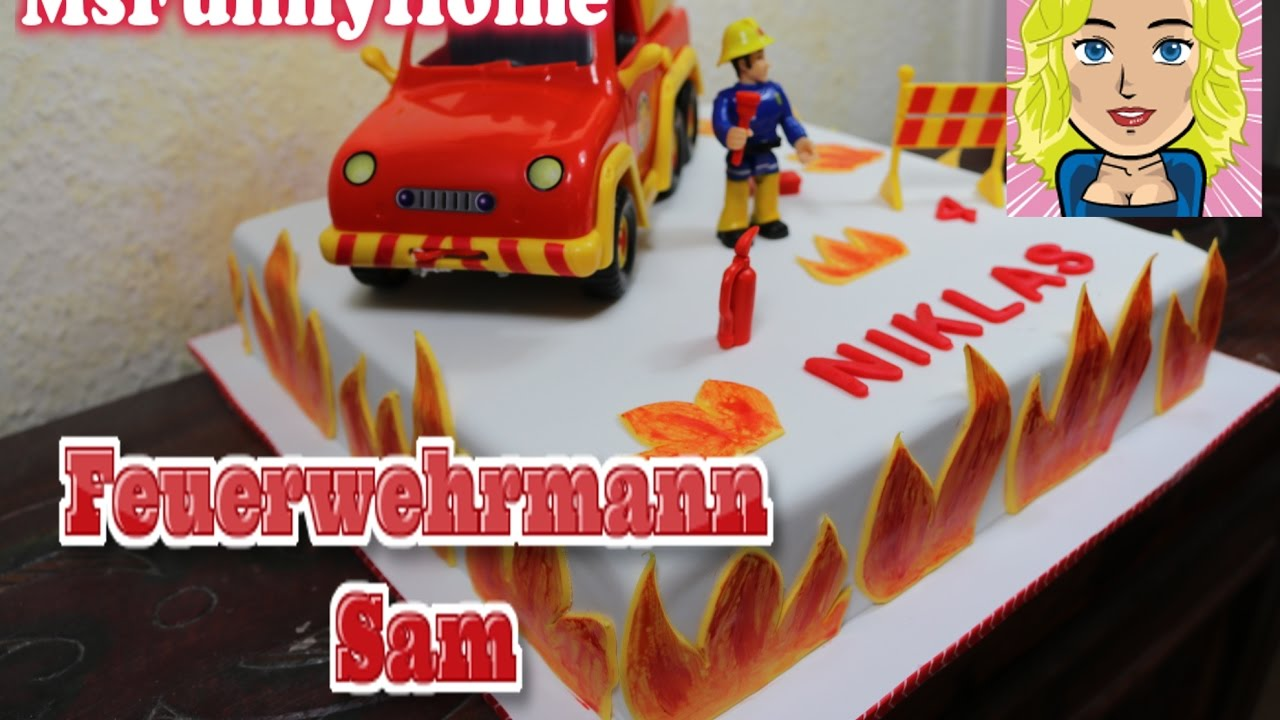 Feuerwehrmann Sam Torte How To Make A Fire Cake Fondant Cake Youtube